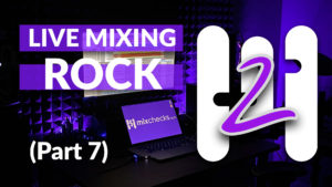 Live Mixing Session - Rock Synth